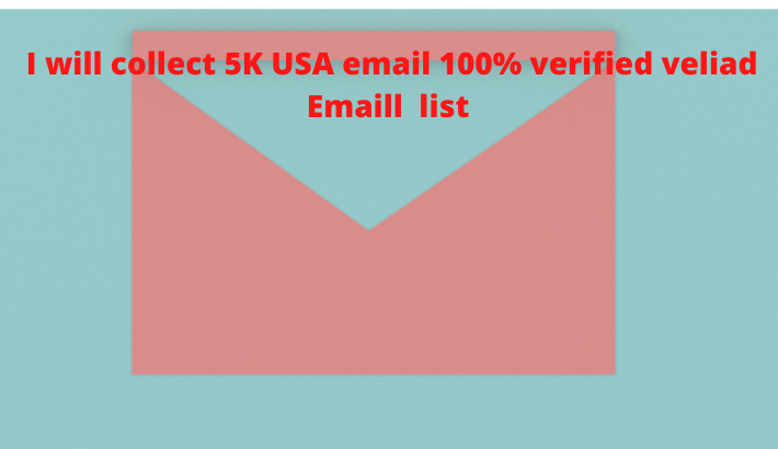 I will collect 5K USA email Marketing targeted 100% verified veliad Emaill list for you