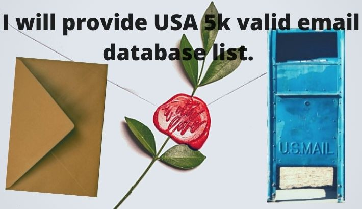 We will provide 5k USA verify,  Unique and 100 percent saved email list.