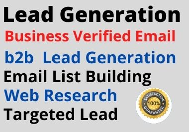 I will do provide 50 b2b lead Generation for your business