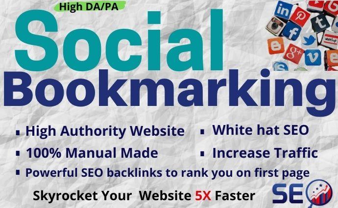 I will provide 30 high DA/PA social bookmarking for SEO