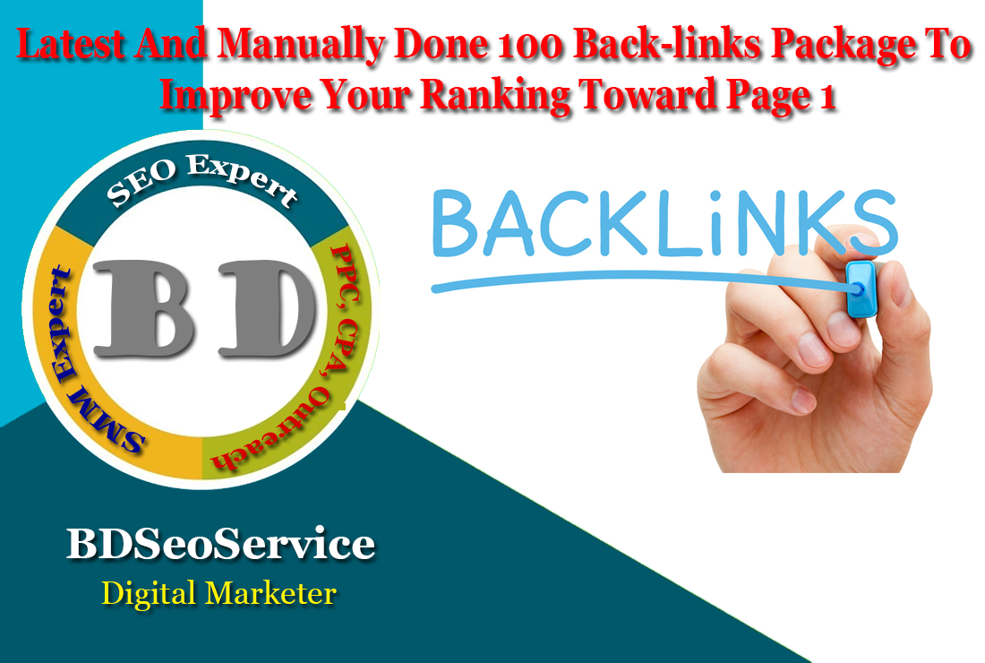 Latest And Manually Done 100 Back-links Package To Improve Your Ranking Toward Page 1