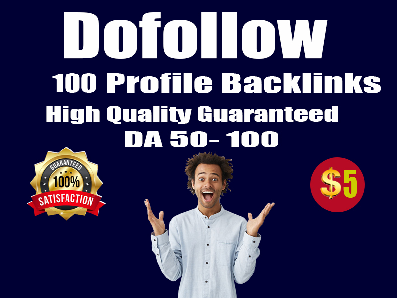 I will do manually 100 high DA and PA profile creation backlinks for your website
