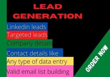 I will do B2B lead generation and valid email list using LinkedIn