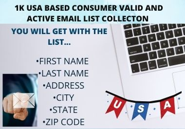 1K USA Based Consumer Valid and Active Email List Collection