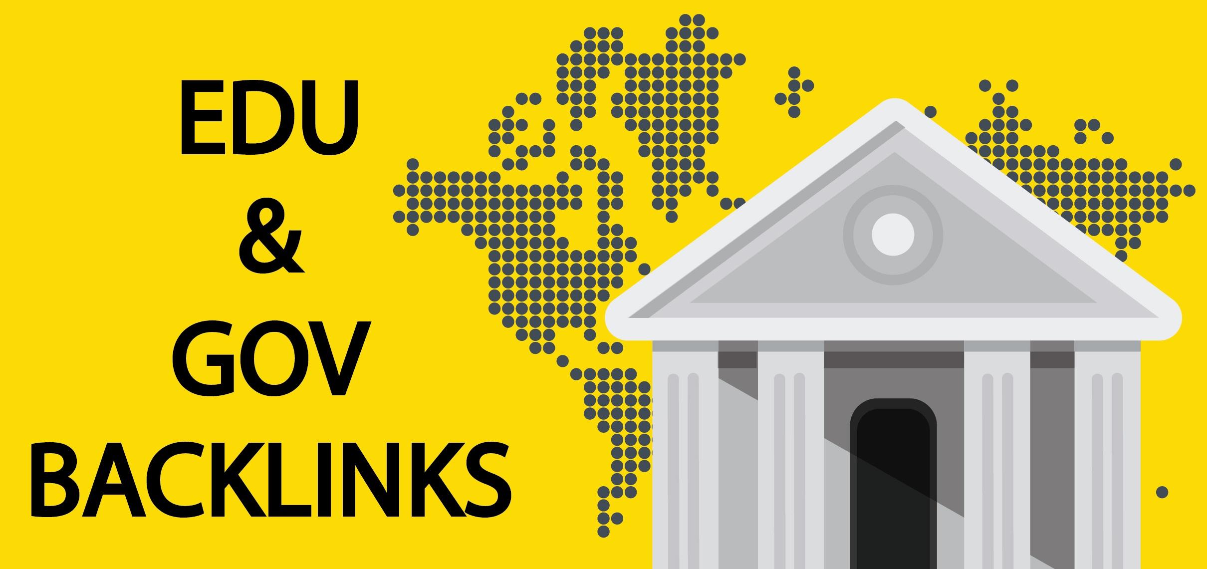I will do 30 EDU and 30 GOV High-Quality backlinks