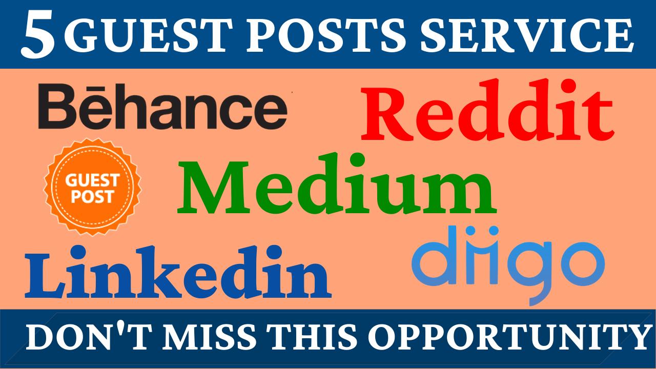 5 Guest Posts on High DA PA Sites Reddit,  Medium,  Diigo,  Behance & Linkedin Boost Your Website