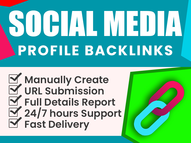 I will create high quality social media profile backlinks