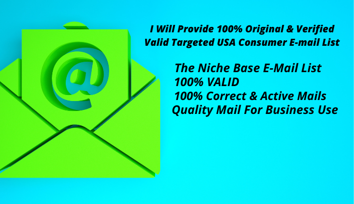 I will Provide 5k 100 Original & Verified Valid Targeted USA Consumer E- mail List