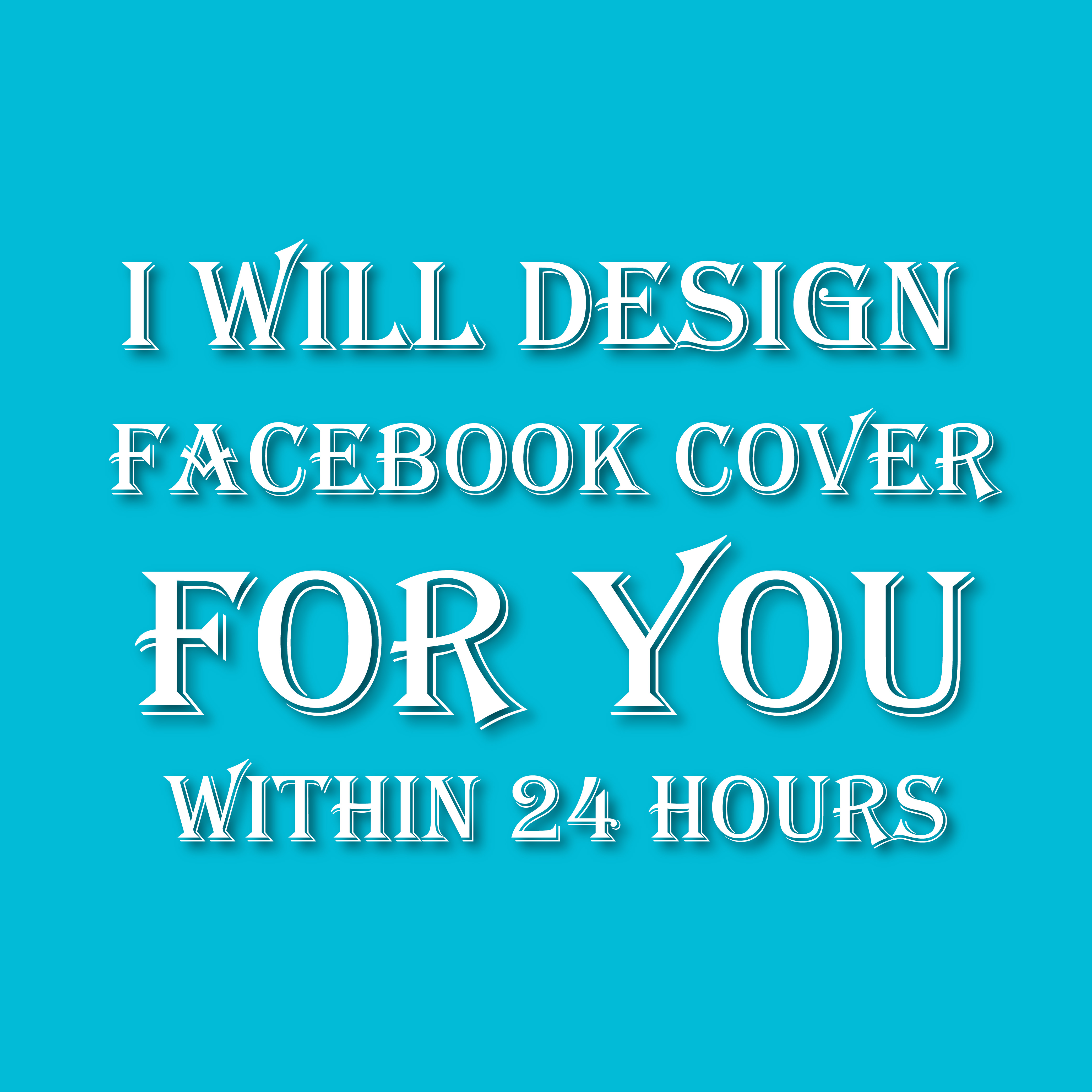 I will design Facebook cover for you within 24 hour