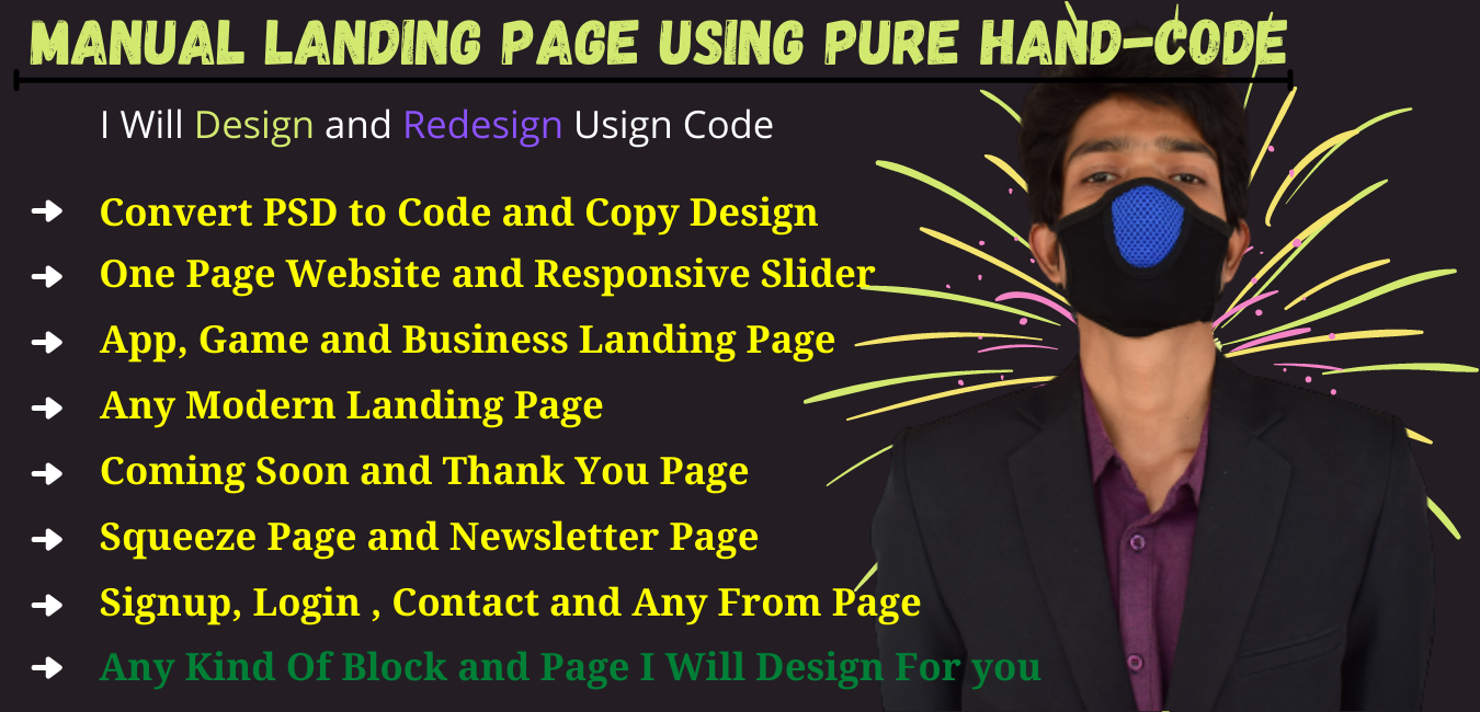 I will build manual landing page using HTML,  CSS,  JS,  Ajax 2 sections
