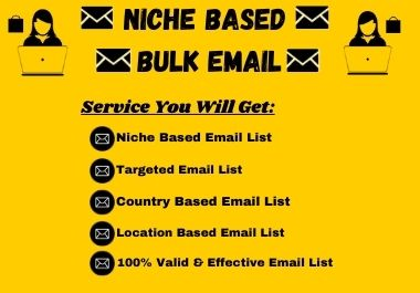 I will Collect 1000 Valid Niche Based Targeted Bulk Email for Your Business