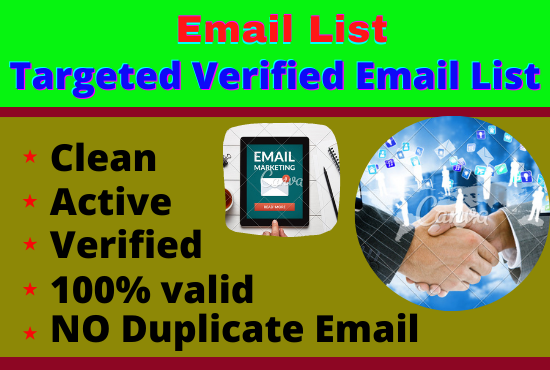 I will provide USA high quality 5k plus any type performed Targeted Email list