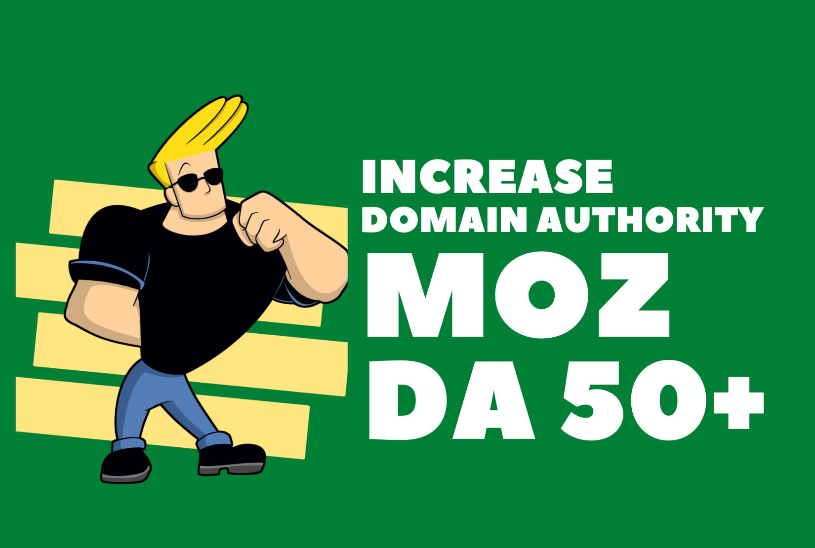 I will increase moz domain authority da 50 plus,authority backlinks