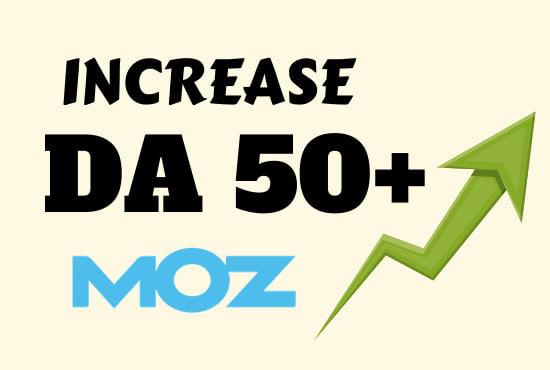 I will increase moz domain authority da upto 55 plus in 15 days