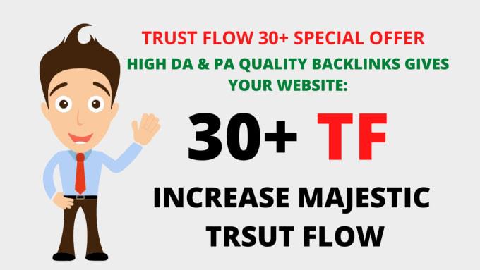 I will increase majestic trust flow 30 plus guaranteed