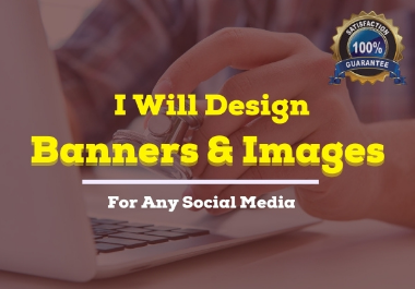 Design awesome social media cover or website banner, image ads, posters