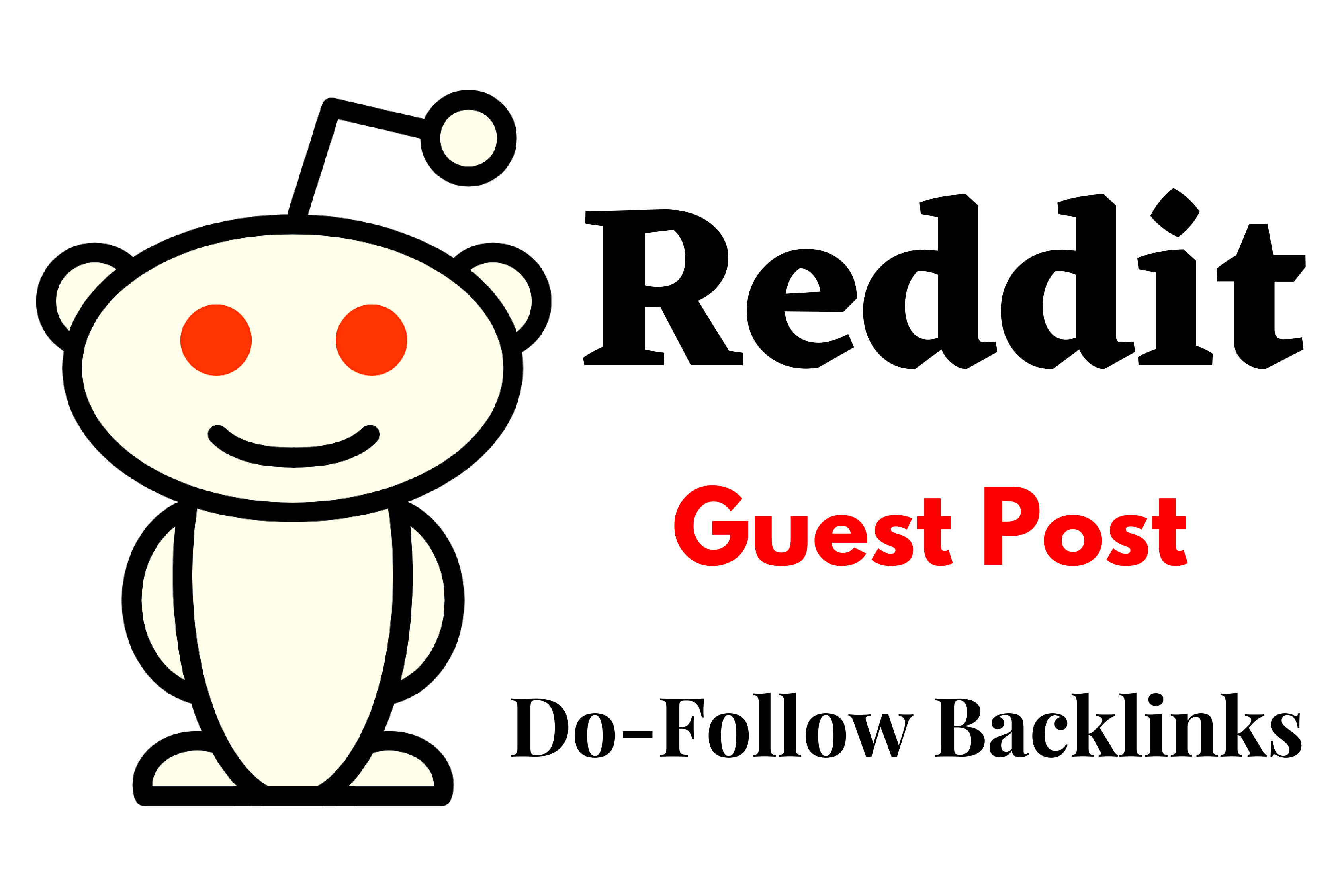 Powerful 10 Reddit Guest Post Backlinks For your Targeted Traffic ON high DA