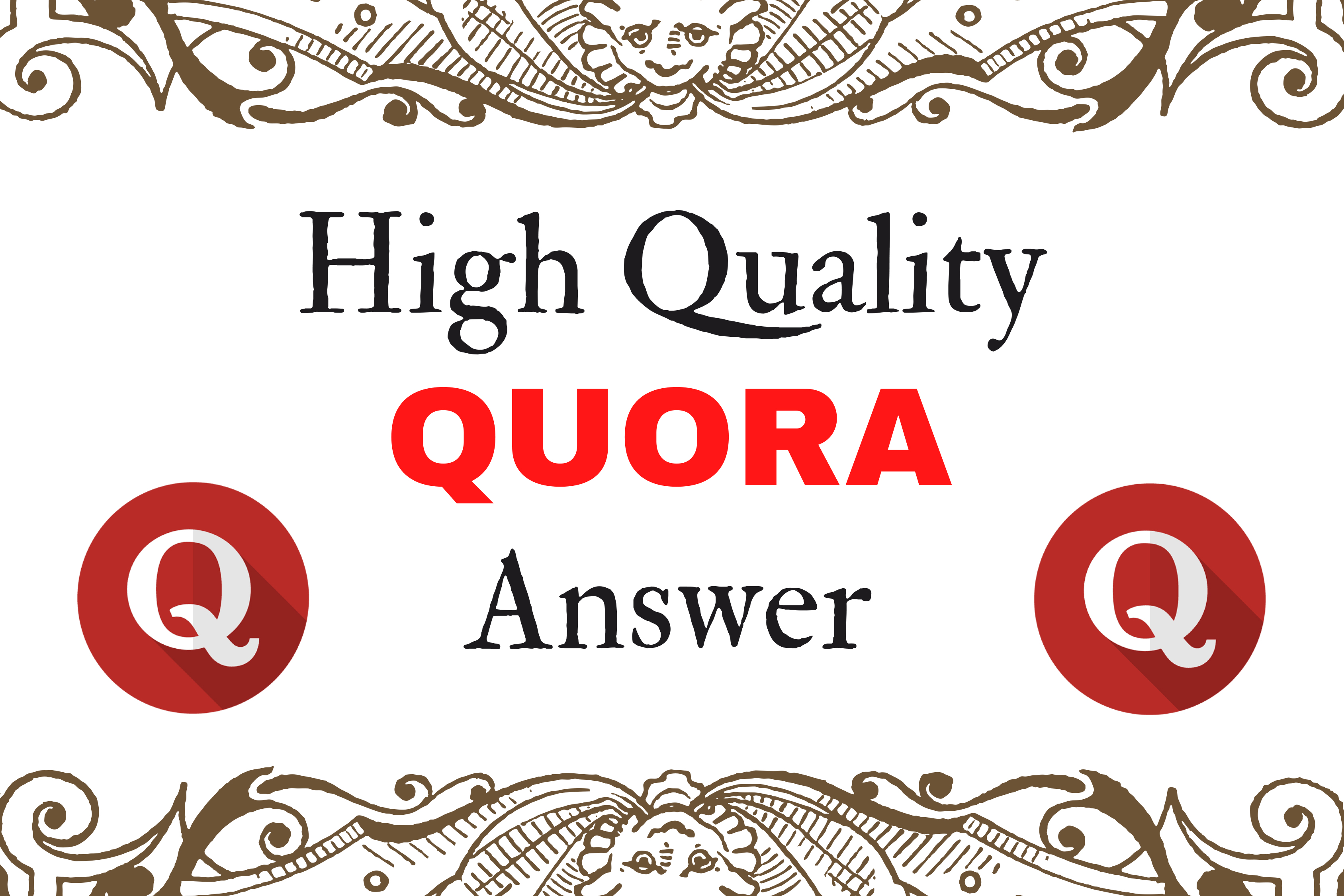 Get More Traffic with 3 Best Qulity Quora Answer with your Keyword and URL