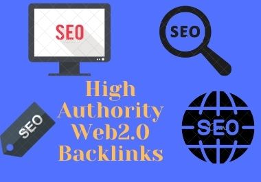 I will do high authority web2.0 backlinks