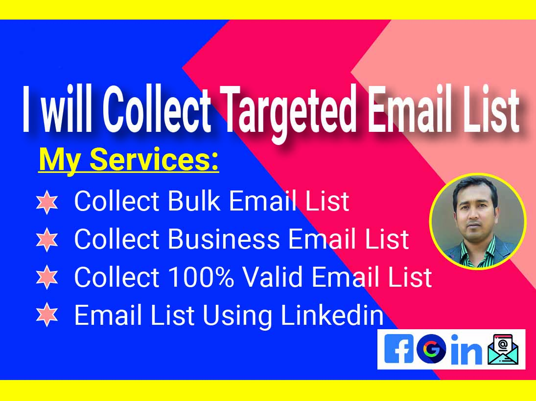 I will do targeted lead collect,  email address finding and research
