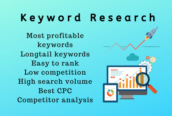 I will do SEO keyword research and competitor analysis for google top ranking