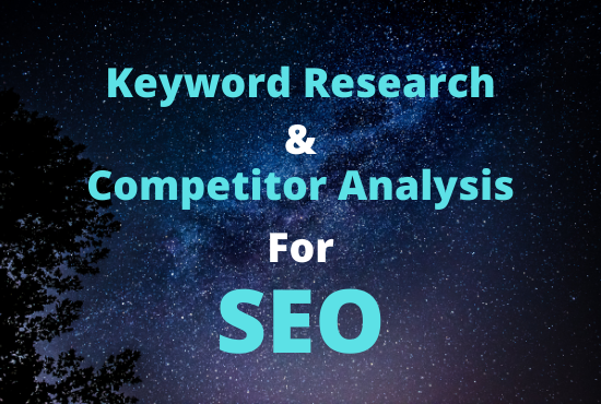 I Will Provide 100+ Profitable keyword Research & Top 5 Competitor analysis