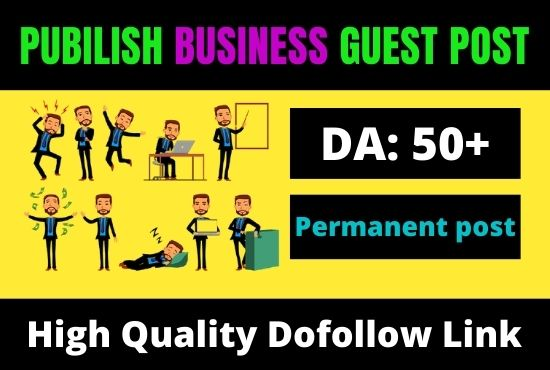I Will Publish a Business Guest post on High DA Business website