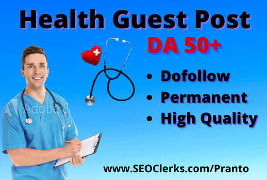 I will do guest post on high quality health