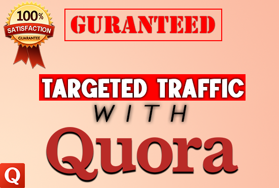 Guaranteed targeted traffic with 35 HIGH QUALITY Quora answers.