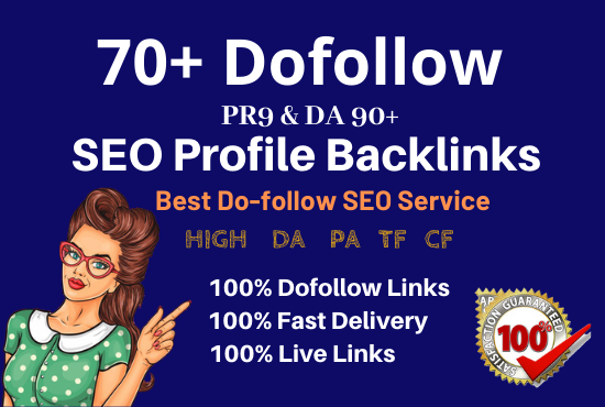 Manually create 70 pr9 high authority dofollow SEO profile backlinks