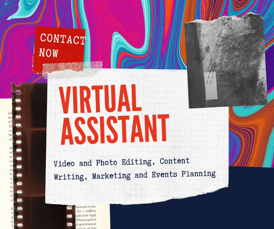 Virtual Assistant Video and Photo Editor,  Writer and Marketing Supervisor