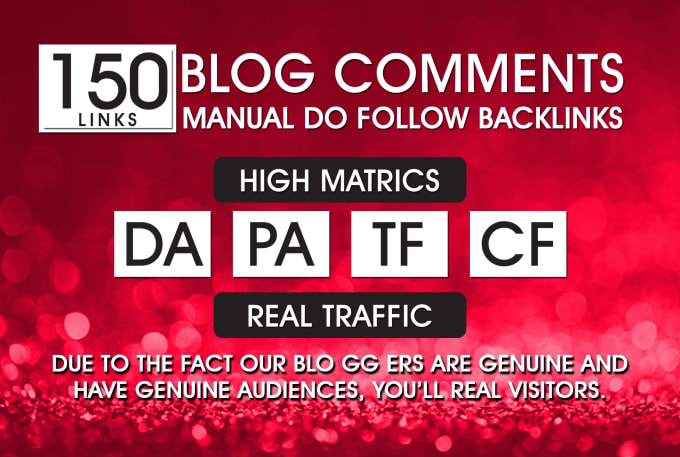 I will provide Manually 150 Blog Comments Backlinks DR 50 to 80 high Quality Dofollow Llinks For SEO