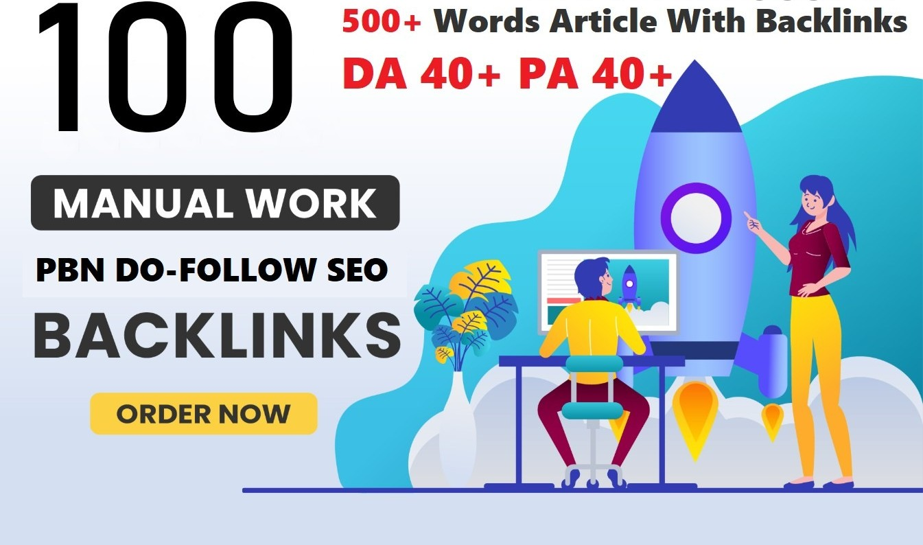 Manufacture 100+ Backlink with40+ Da 40+ PA DOFOLLOW and Homepage pbn with 500+special websile conne