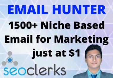 I will give you 1500+ Targeted E-mails for marketing