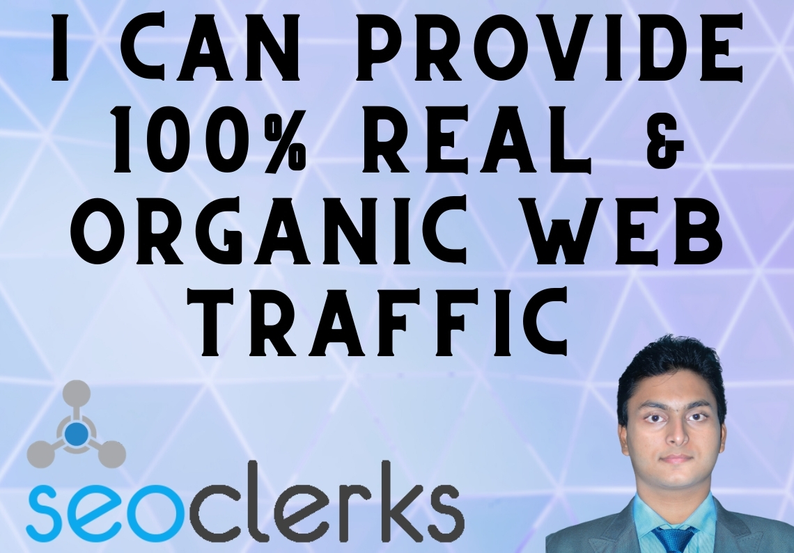 I can provide 100 Real & Organic web traffic