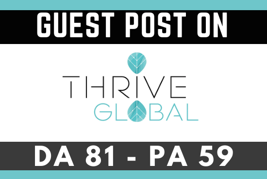 I will submit a guest post on thrive global da 81