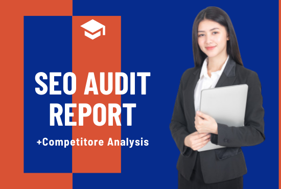 provide expert SEO report,  competitor website audit