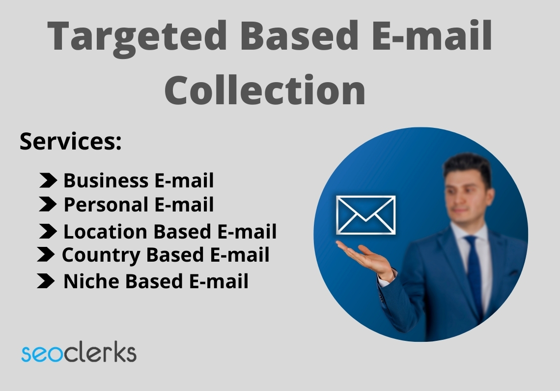 I will collect targeted and niche based 1500 email collection for your business