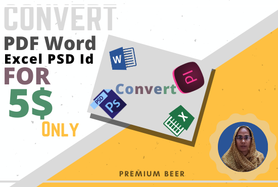 I will convert PDF,  Ai,  PSD,  indd,  ms word files Into word/MS/PDF file in 6 hours