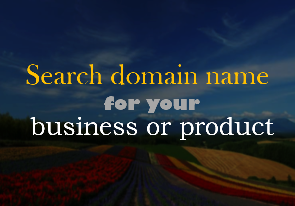 I will search domain name for your business or product