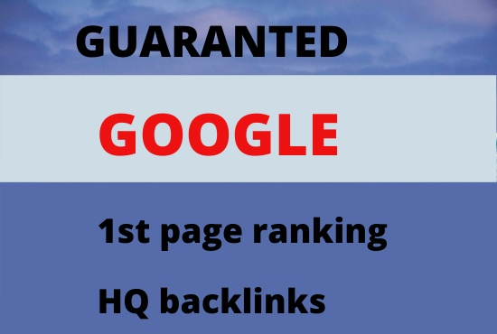 I will offer guaranteed Google 1st page ranking off page SEO with HQ back link