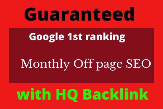 I will provide guaranteed google 1st page ranking offpage SEO service