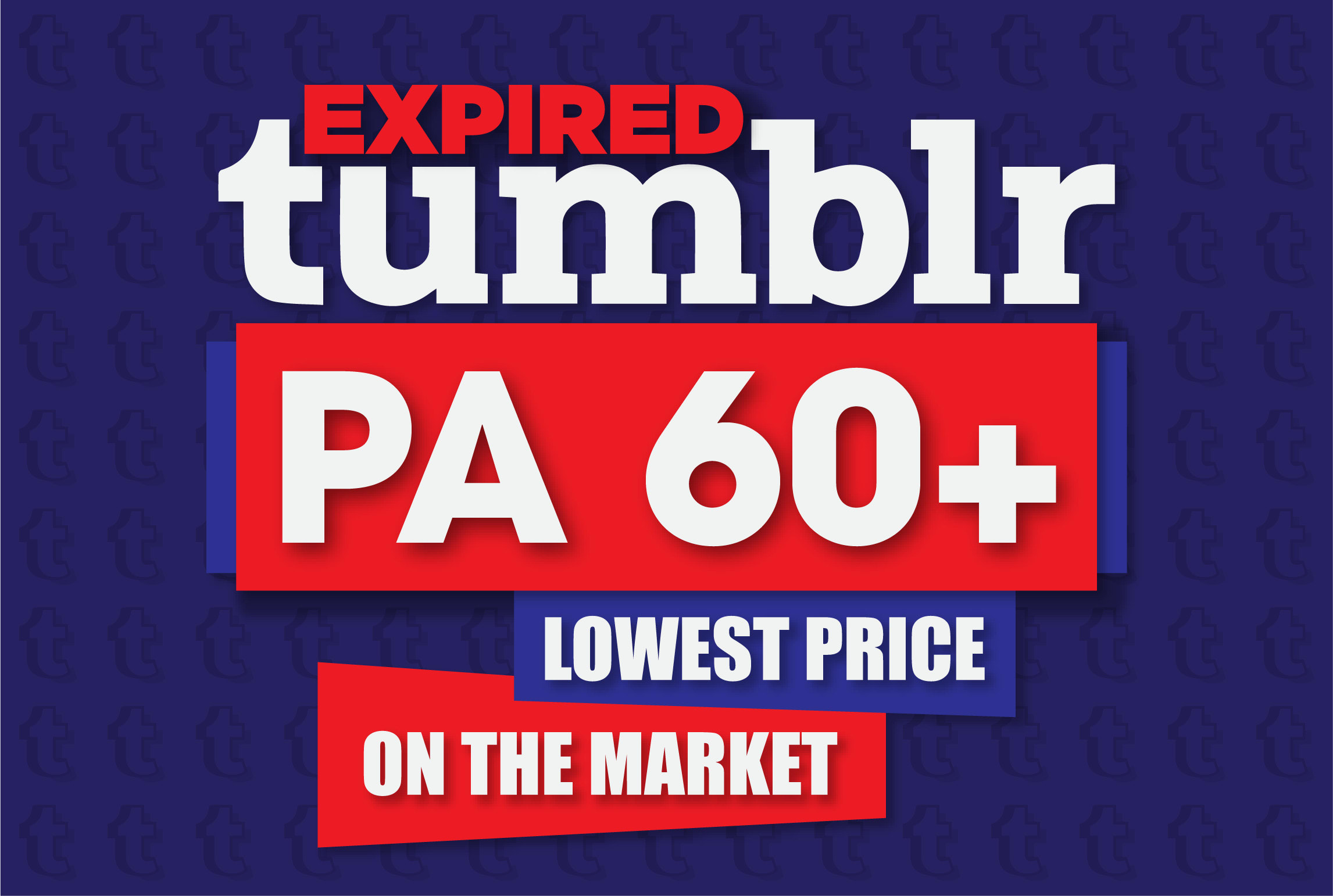 I will register 20 expired tumblr blogs pa 60 plus with backlinks