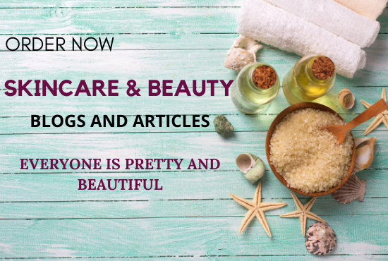 I will write awesome skincare and beauty blogs, articles, and tips of 2*500 words