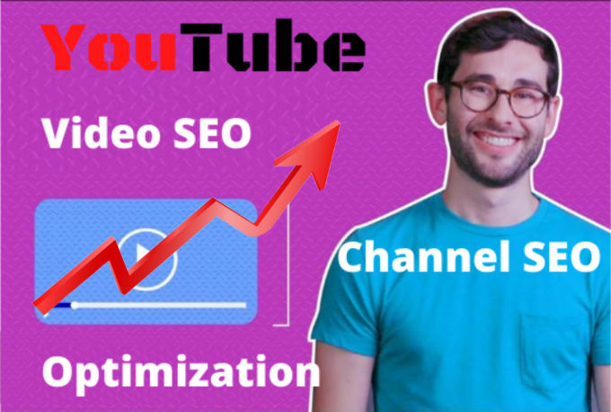 I will do SEO optimization, improve youtube video search rankings