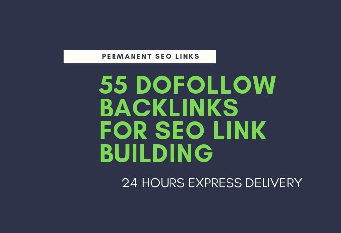 I will do 55 dofollow backlinks for SEO link building