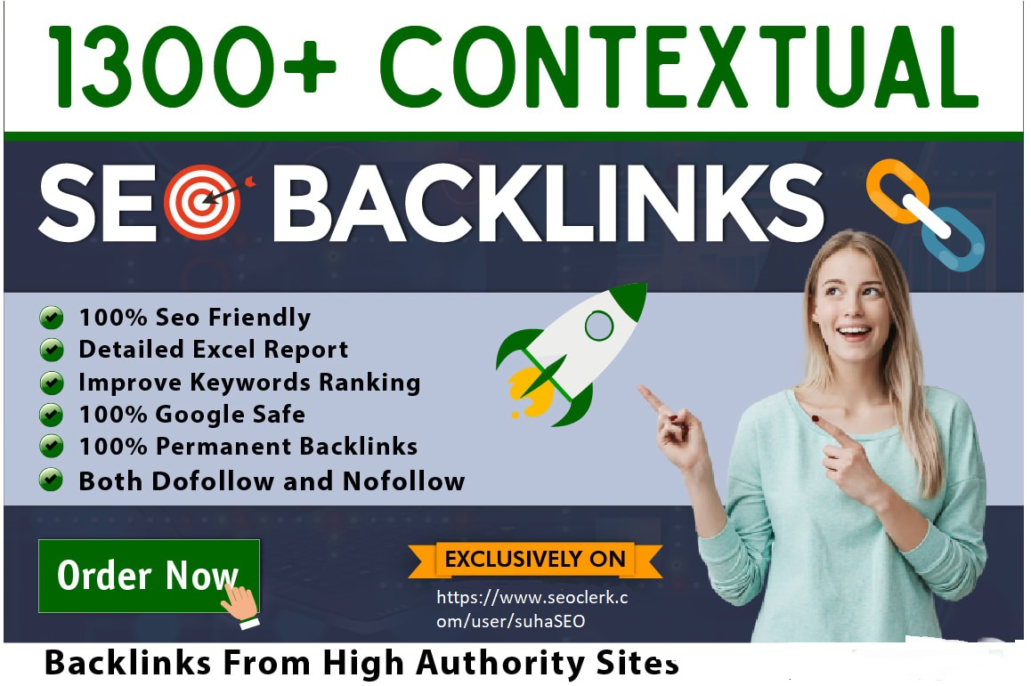 I will build 1300 manual high quality contextual SEO backlinks