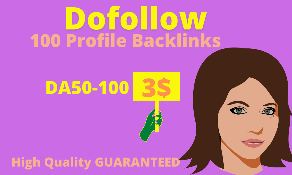 I will create 100 profile backlinks on high domain authority site