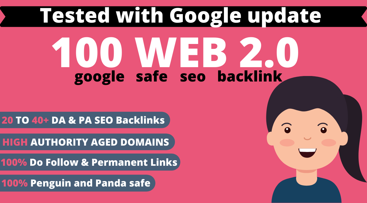 I will Create High DA PA Dofollow Manually 100 Permanent Web 2.0 Backlinks