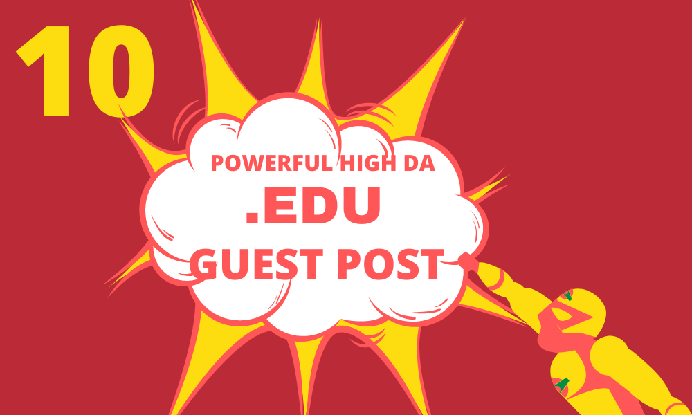 I Will Publish 10 High DA EDU Guest Post on Top Universities